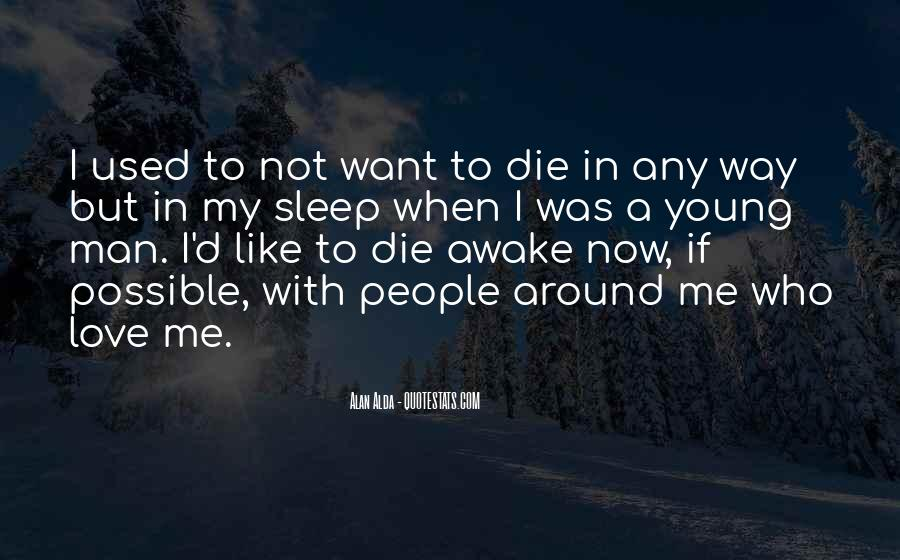 Rather Die Young Quotes #107283