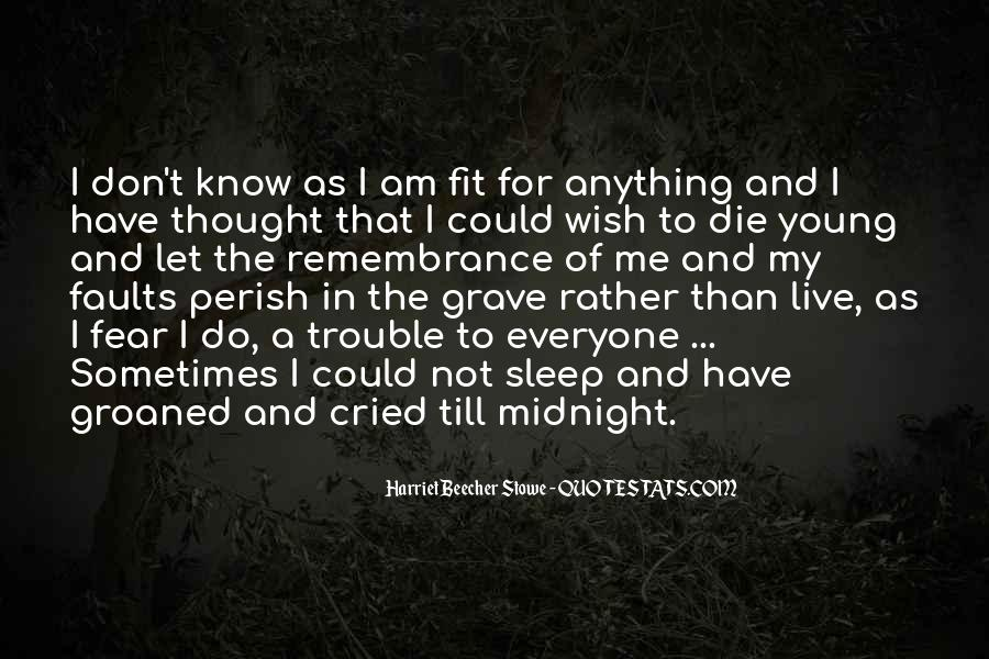 Rather Die Young Quotes #1257423
