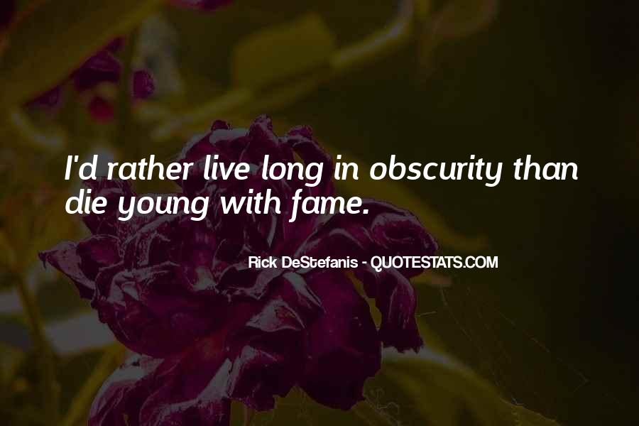 Rather Die Young Quotes #13547