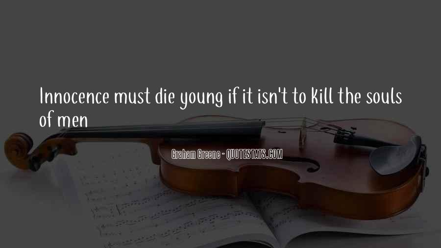 Rather Die Young Quotes #66001