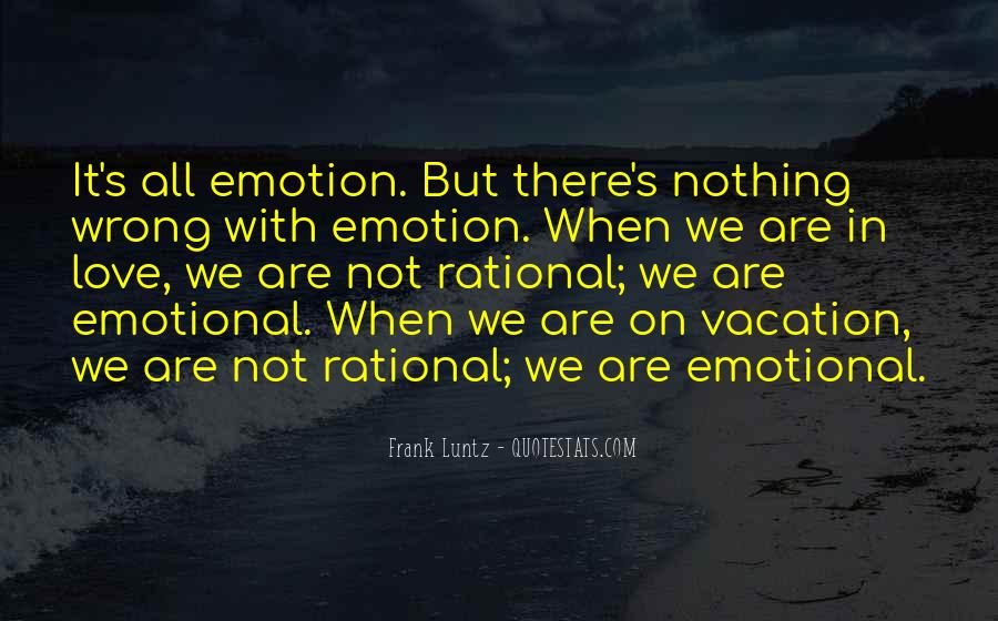 Rational Over Emotional Quotes #917826