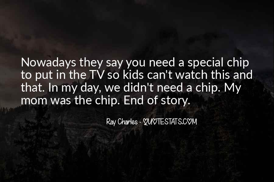 Ray Charles Mom Quotes #265901