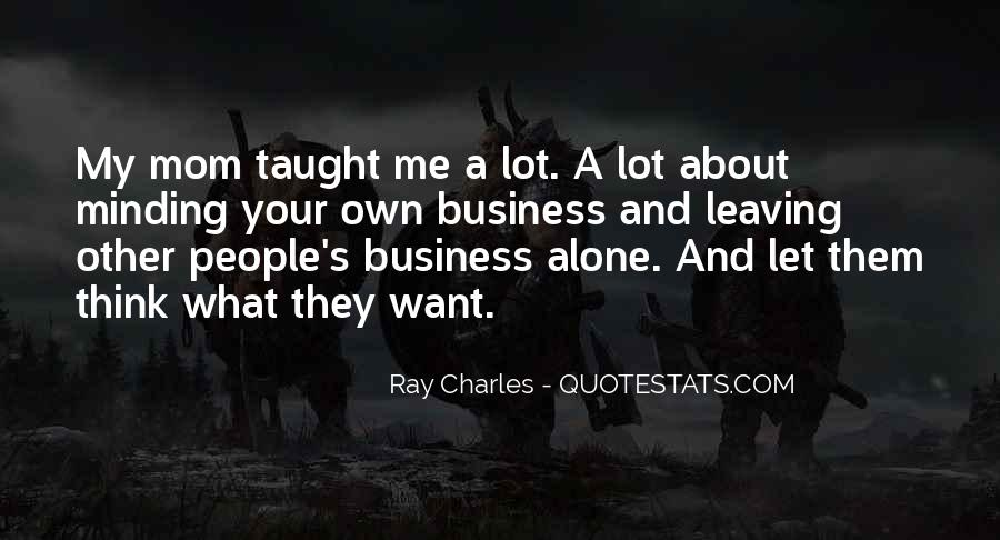 Ray Charles Mom Quotes #335071