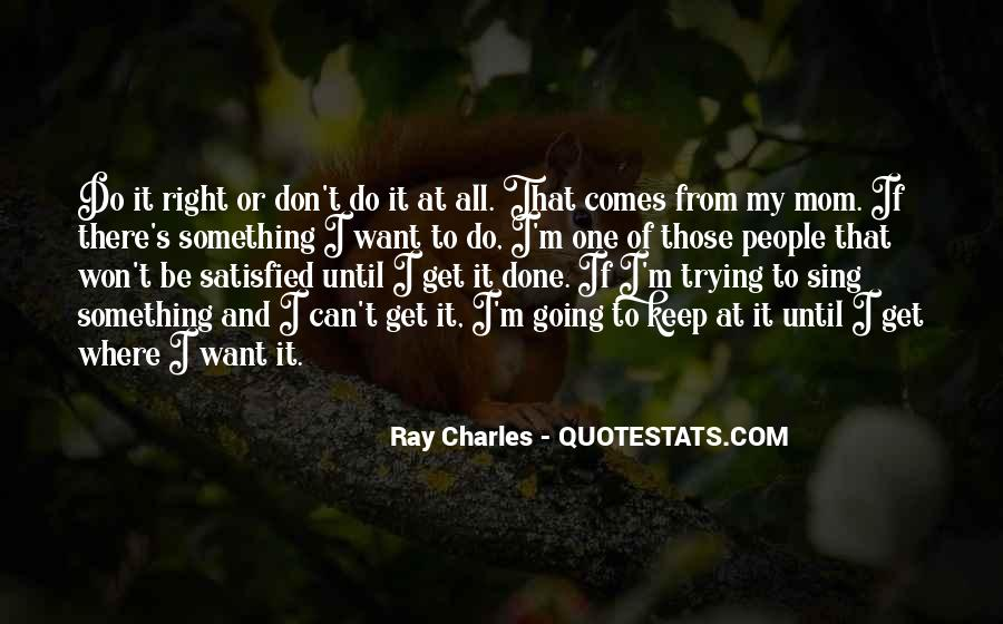Ray Charles Mom Quotes #547807