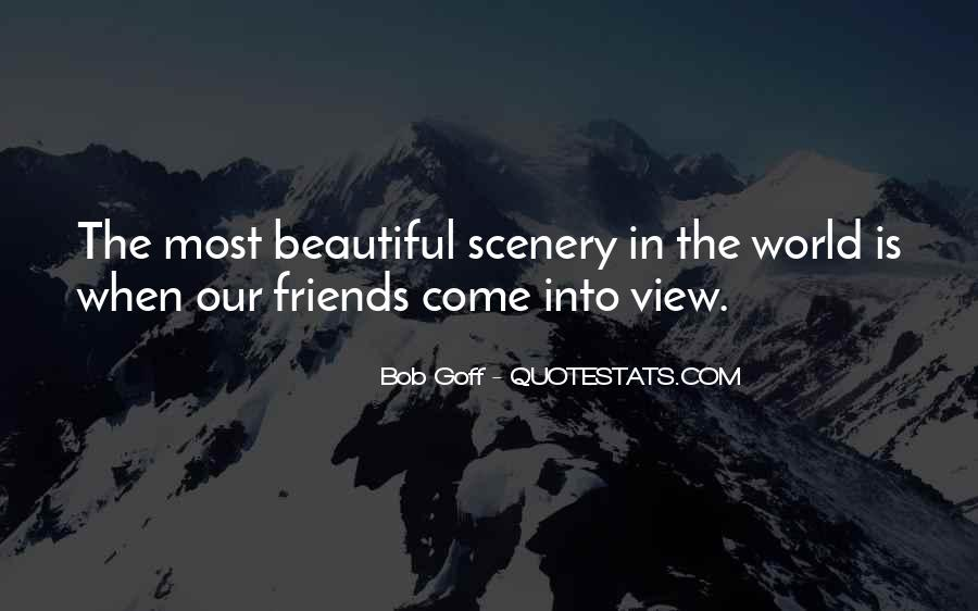 Quotes About Beautiful Scenery #1046304