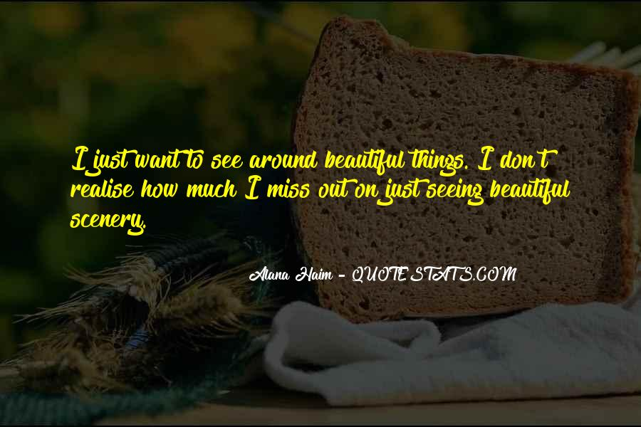 Quotes About Beautiful Scenery #1491765