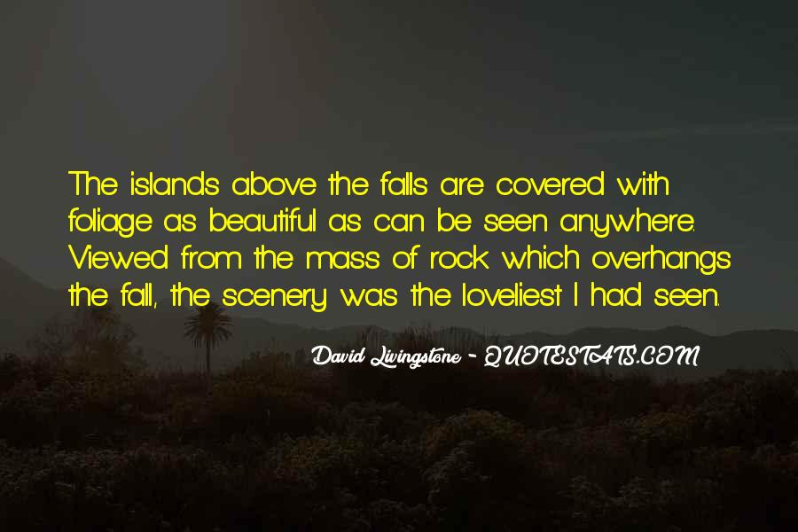 Quotes About Beautiful Scenery #201147