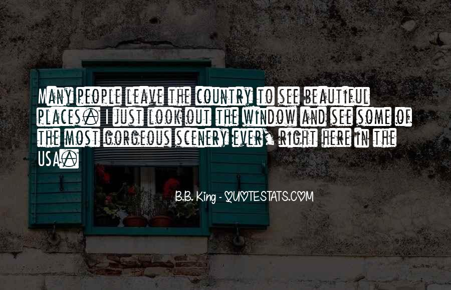 Quotes About Beautiful Scenery #426616