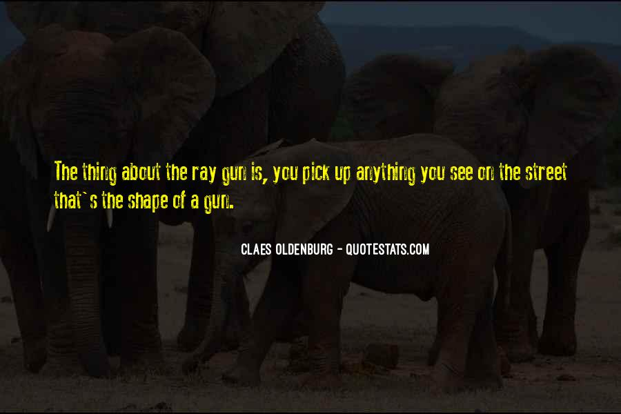 Ray Gun Quotes #302091