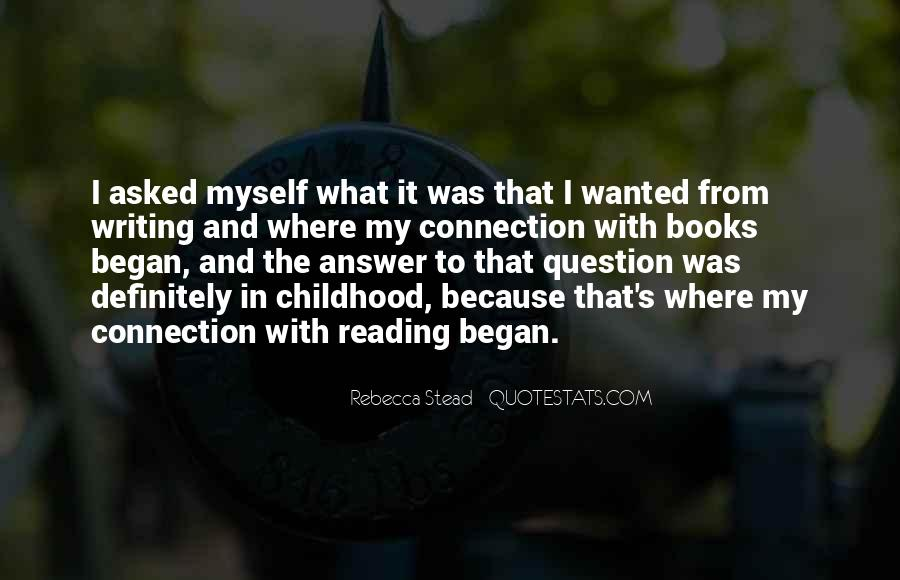 Reading And Writing Connection Quotes #1857544
