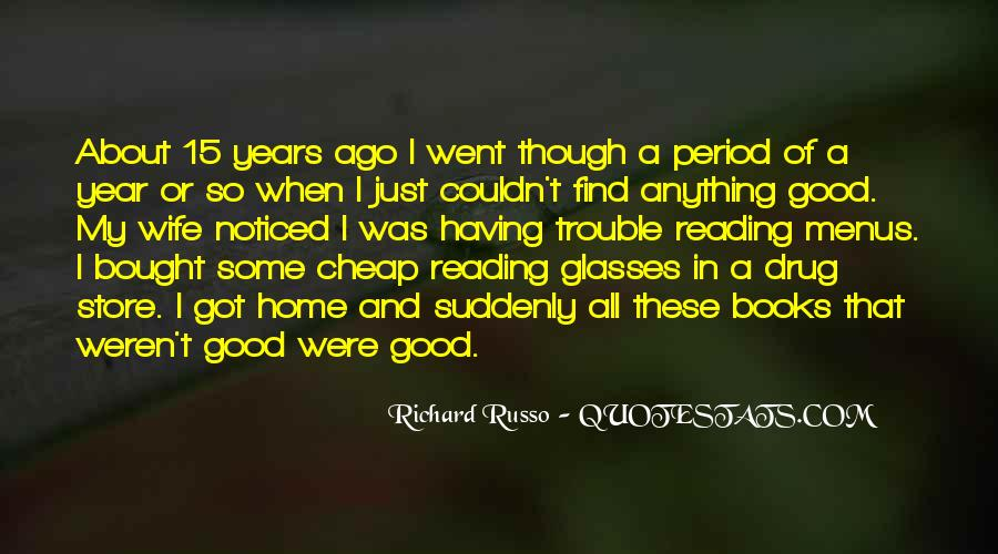 Reading Glasses Quotes #1744689
