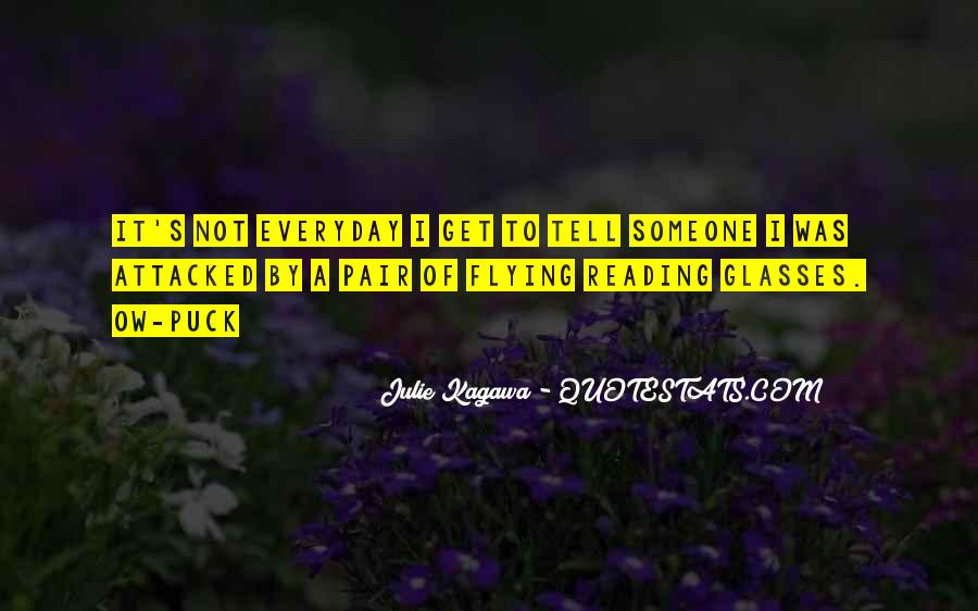 Reading Glasses Quotes #179683