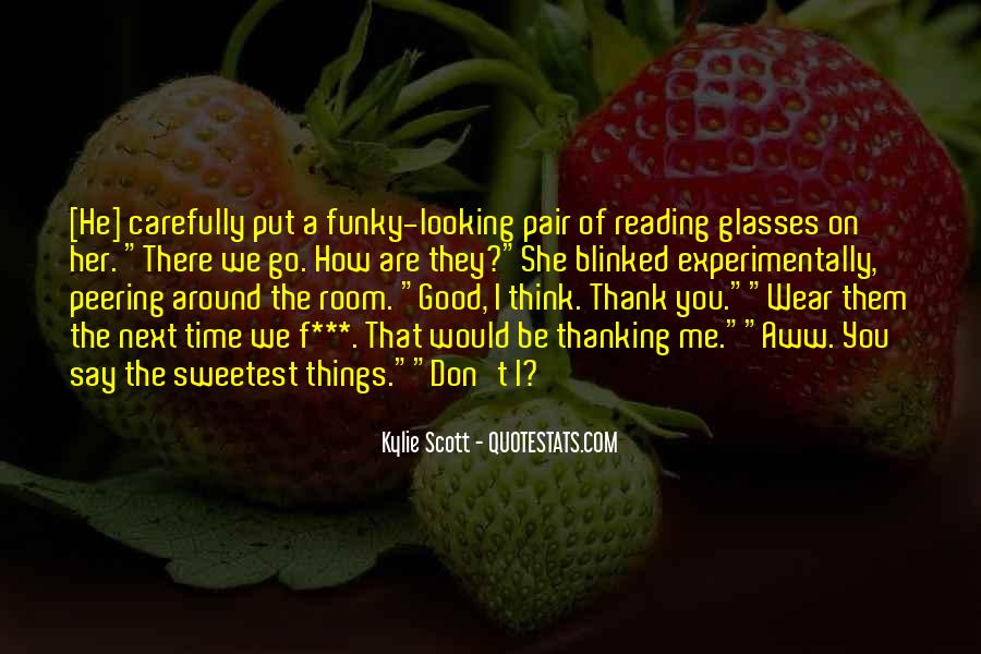 Reading Glasses Quotes #411055