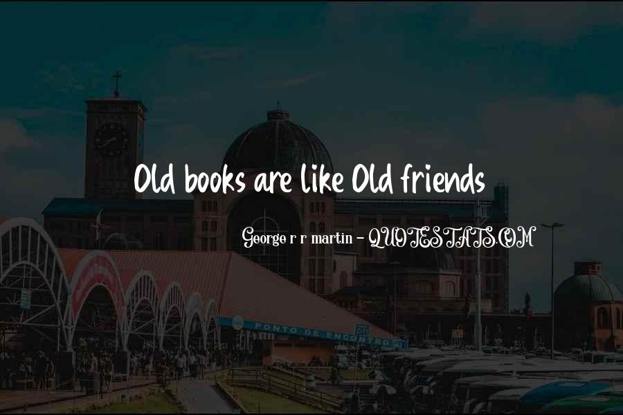 Reading Old Books Quotes #1143910