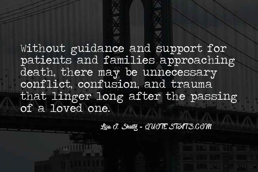 Quotes About Support After Death #1466749