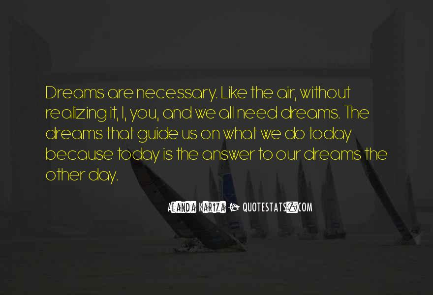 Realizing Dream Quotes #1537568