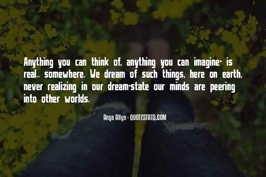 Realizing Dream Quotes #1699687