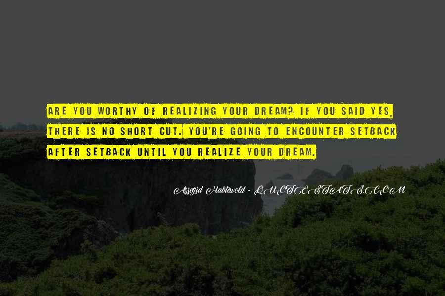 Realizing Dream Quotes #304306