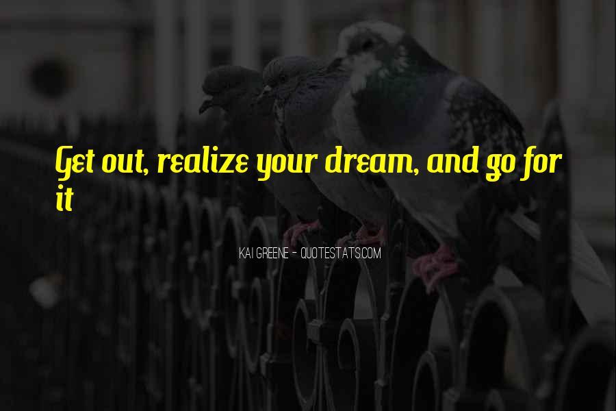Realizing Dream Quotes #75894