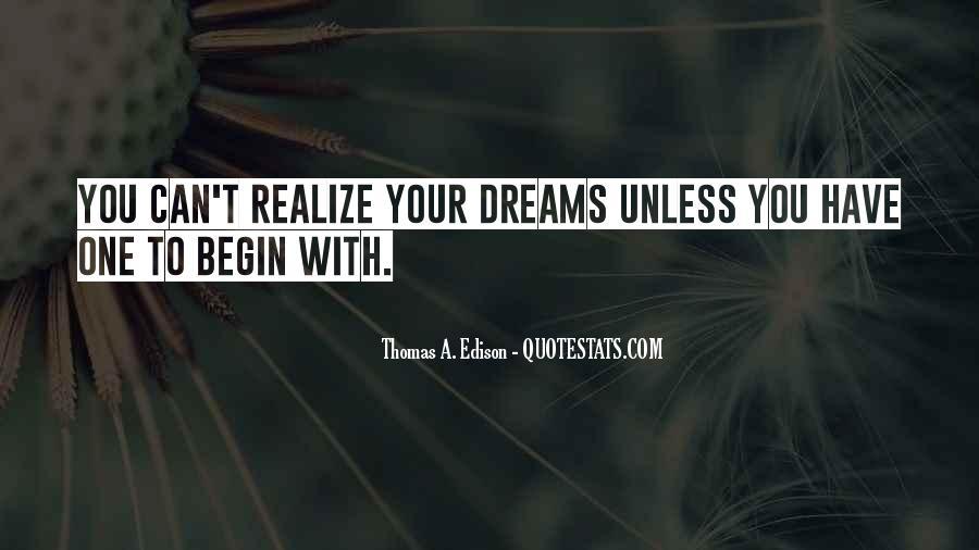 Realizing Dream Quotes #916819