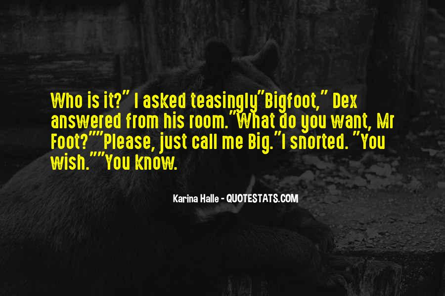 Quotes About Bigfoot #870451