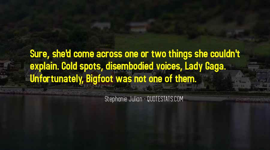 Quotes About Bigfoot #927447