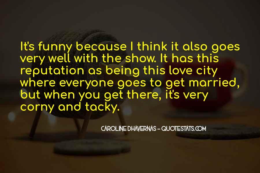 Really Corny Love Quotes #1295376