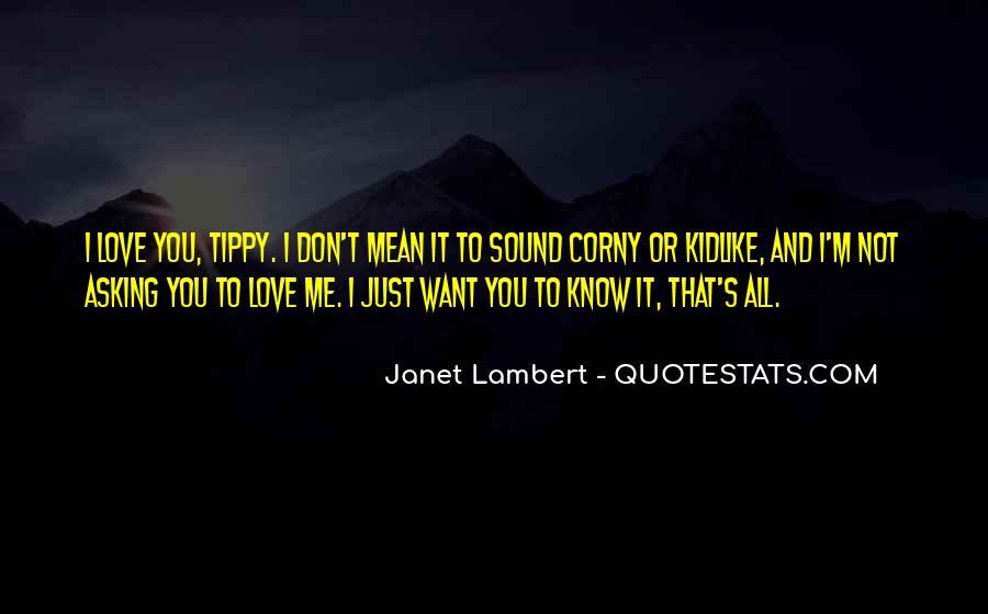 Really Corny Love Quotes #1308718