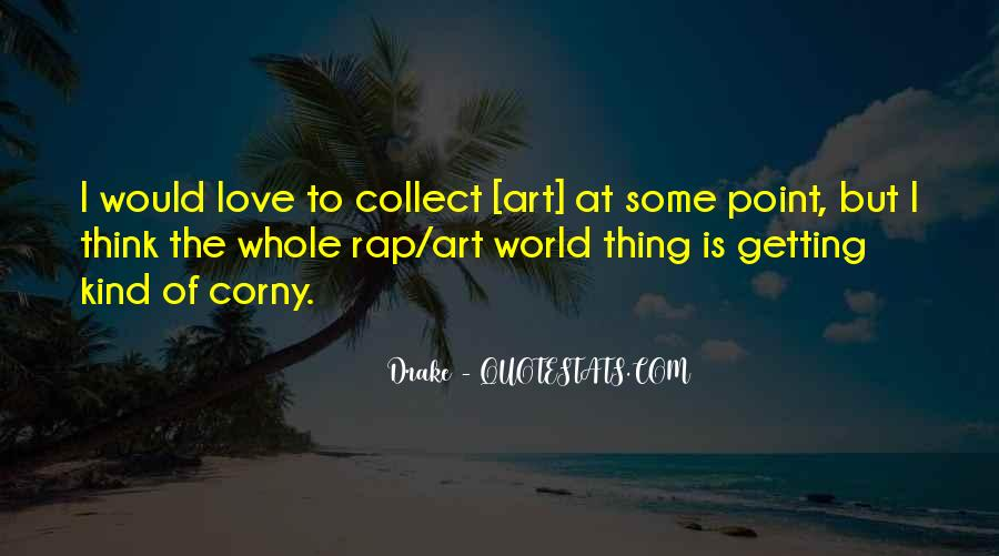 Really Corny Love Quotes #1496084