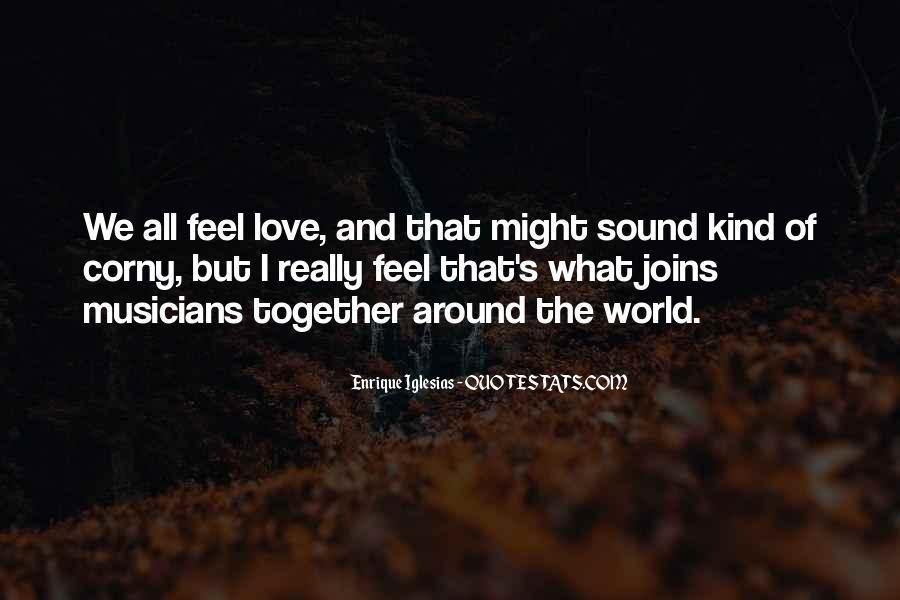 Really Corny Love Quotes #1682573