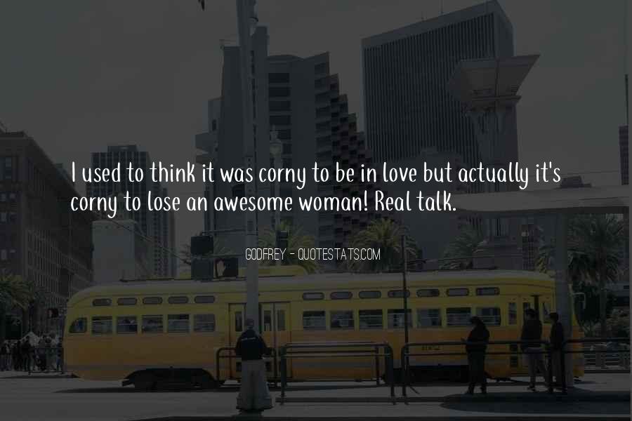 Really Corny Love Quotes #856323