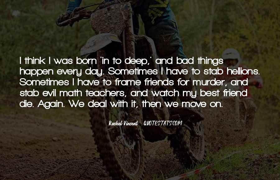 Really Deep Best Friend Quotes #1331991