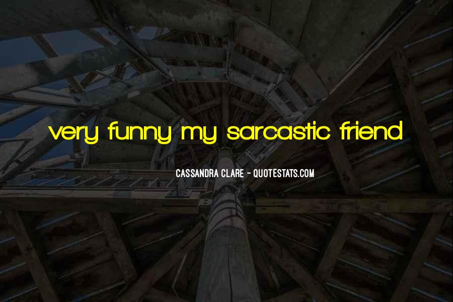 Really Funny And Sarcastic Quotes #257037