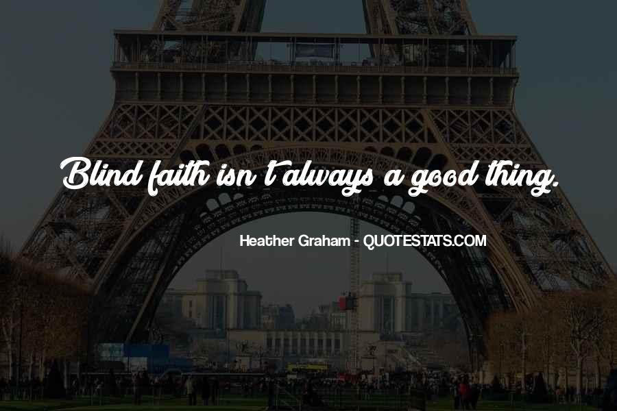 Really Good Faith Quotes #11337