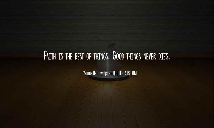 Really Good Faith Quotes #116405