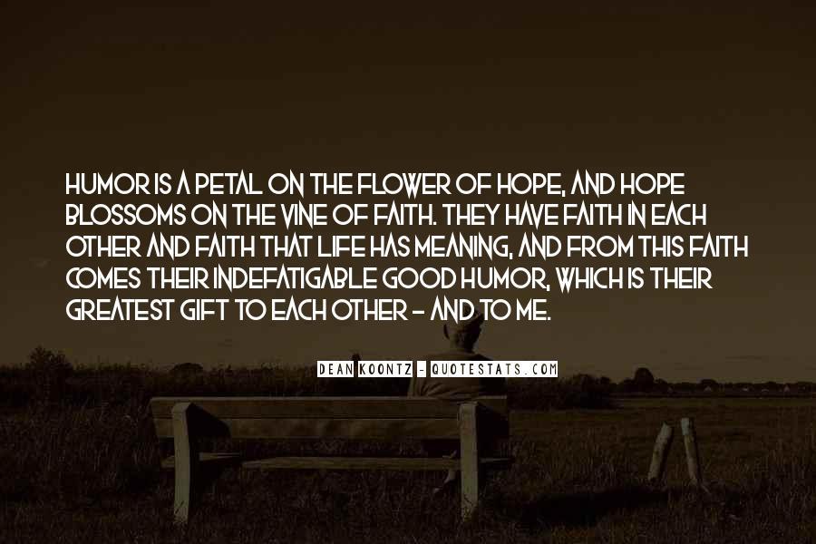Really Good Faith Quotes #127173