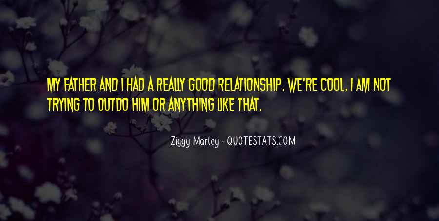 Really Good Relationship Quotes #1839561