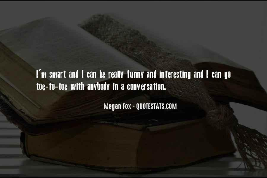 Really Smart And Funny Quotes #1506288