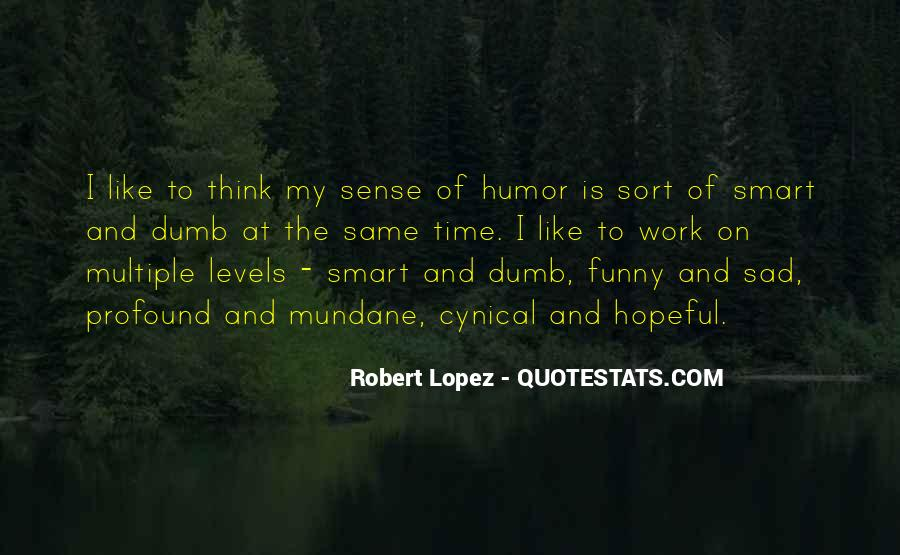 Really Smart And Funny Quotes #250557