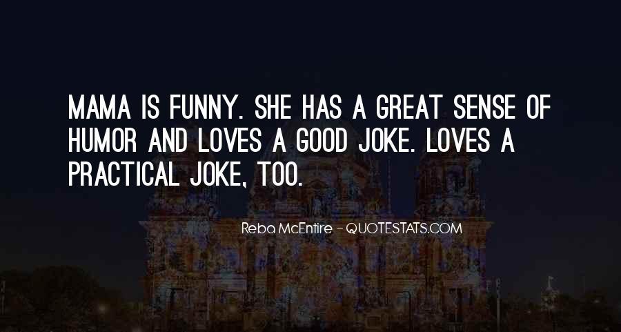 Reba Mcentire Funny Quotes #1089160