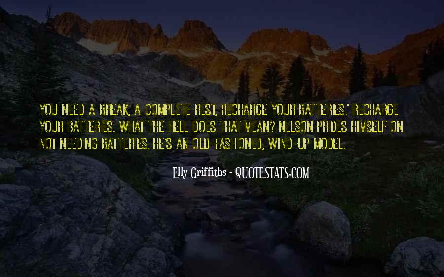 Recharge Batteries Quotes #1569753