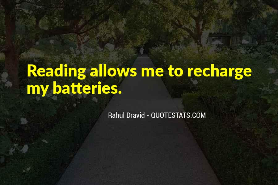 Recharge Batteries Quotes #1590749