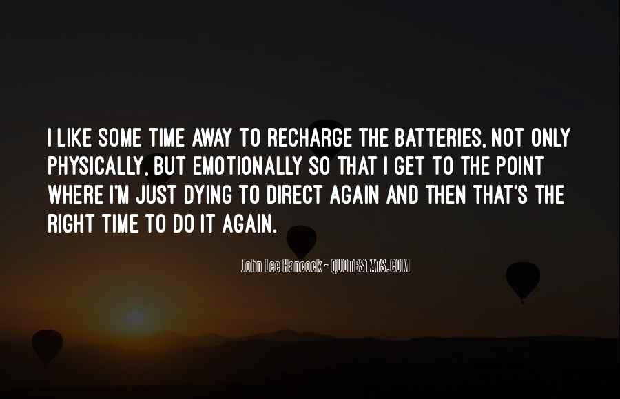Recharge Batteries Quotes #223620