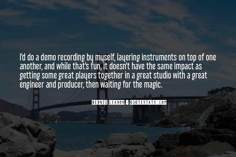Recording Engineer Quotes #368327