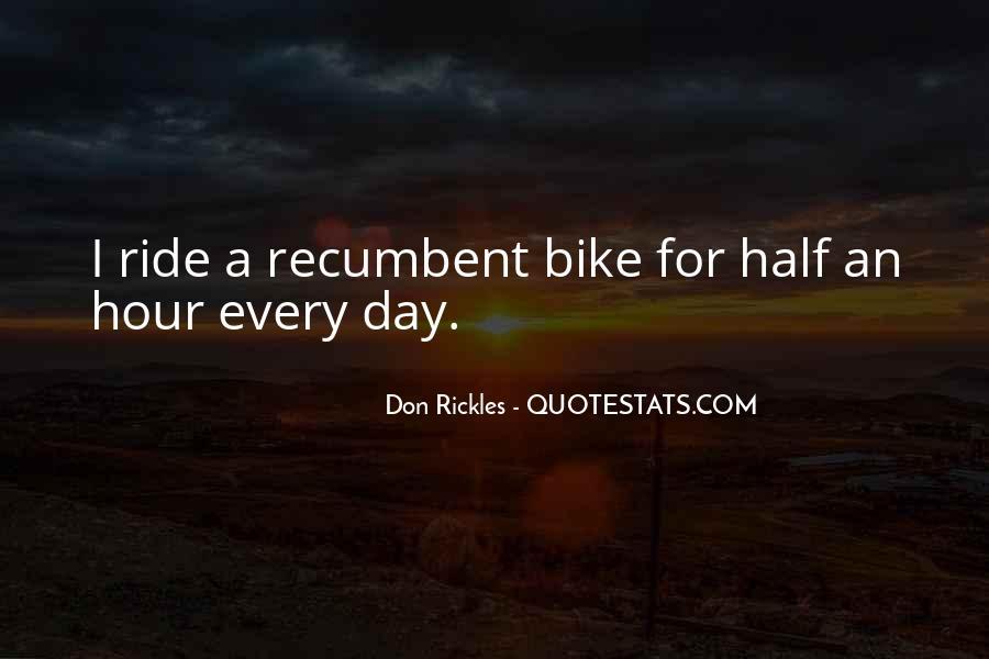 Recumbent Bike Quotes #1472895