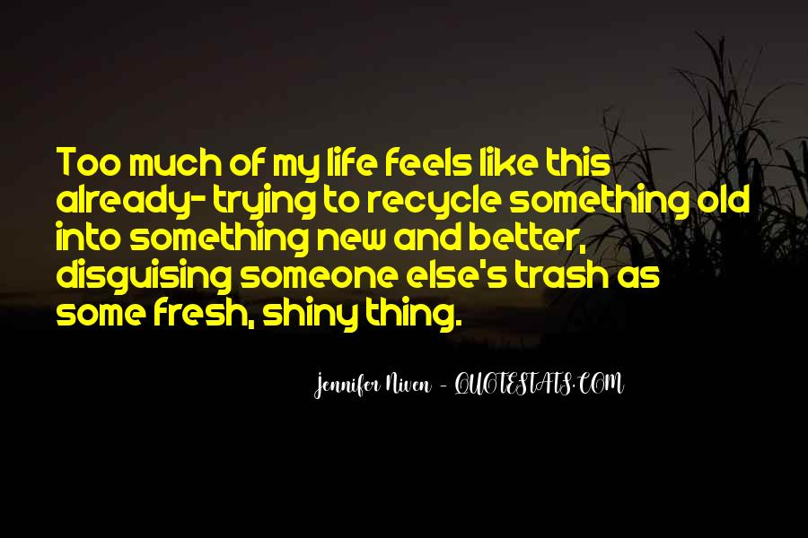 Recycle Life Quotes #246397