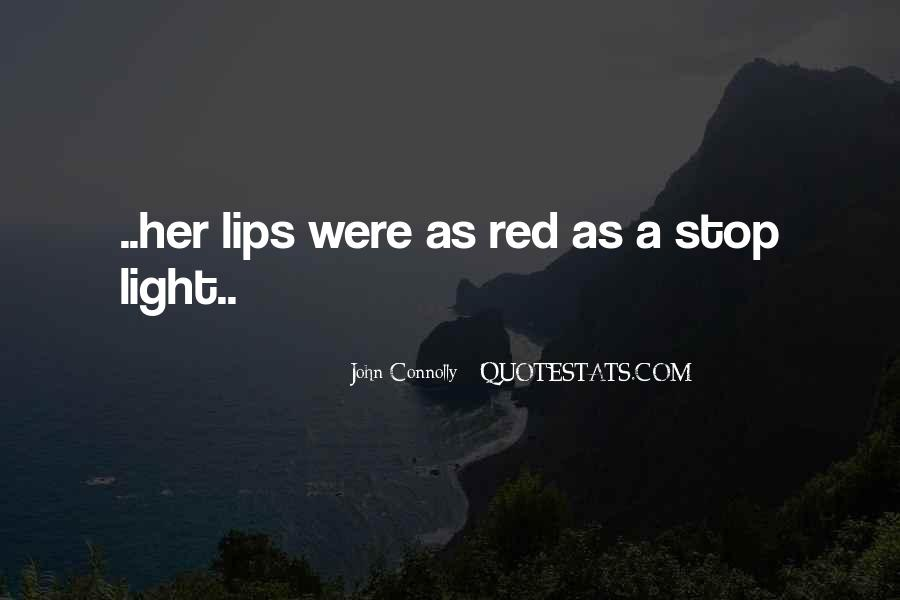 Red Light Stop Quotes #366314