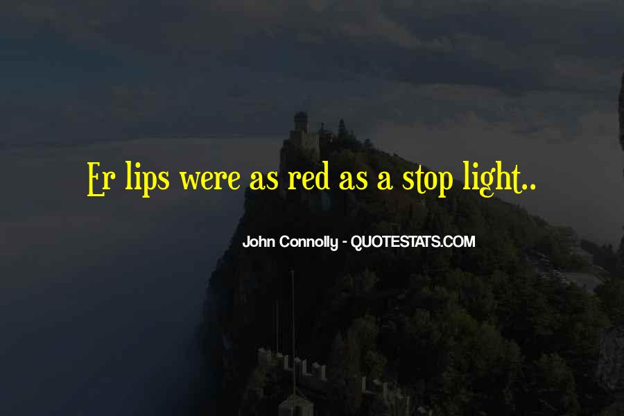 Red Light Stop Quotes #684633