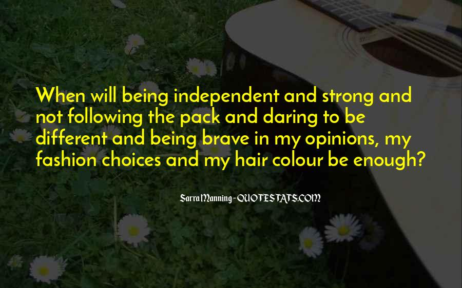 Quotes About Being Too Strong #104913
