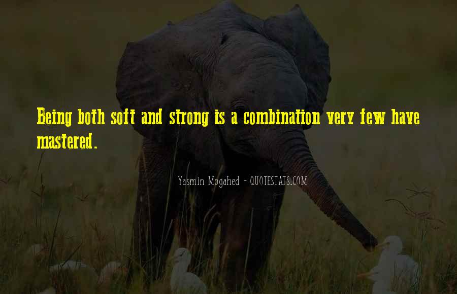Quotes About Being Too Strong #12555